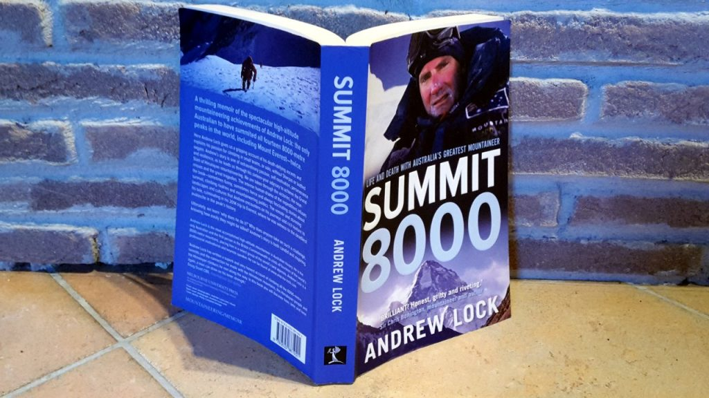 Summit 8000 by Andrew Lock, the first Australian to climb all fourteen 8000m peaks