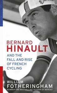Bernard Hinault by William Fotheringham
