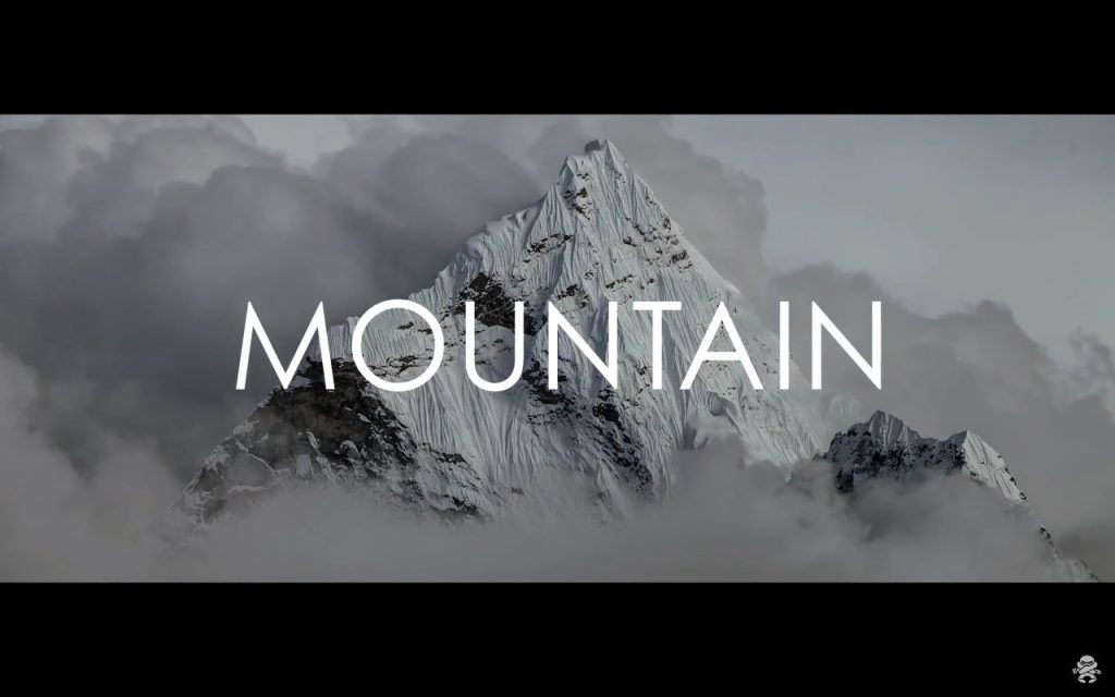 Mountain, the Movie - sheer, unadulterated mountain porn