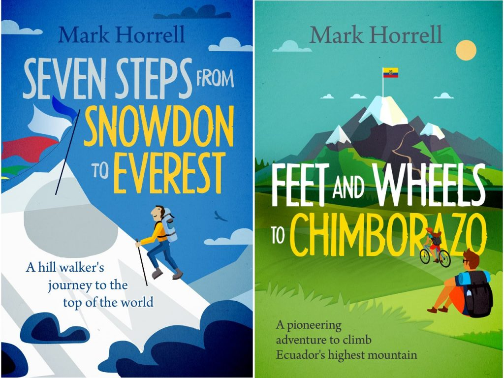 My previous book, Seven Steps from Snowdon to Everest (left) and my new one Feet and Wheels to Chimborazo(right). But does the new cover measure up?