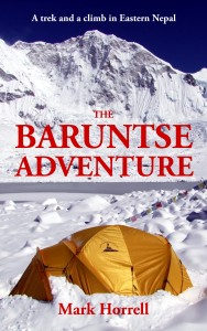 The Baruntse Adventure: A trek and a climb in Eastern Nepal