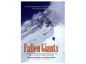 Fallen Giants: A history of mountaineering from the age of empire to the age of extremes