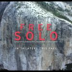 Free Solo: a film about a crazy man shinning up a cliff face