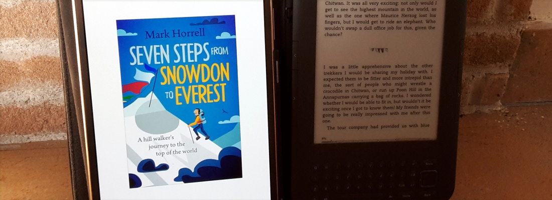 Seven Steps from Snowdon to Everest available now on your Kindle or other e-reader