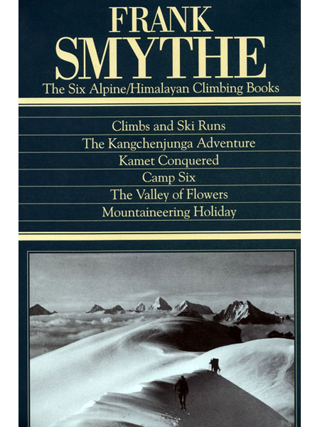 The Six Alpine/Himalayan Climbing Books by Frank Smythe