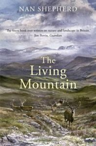 The Living Mountain by Nan Shepherd