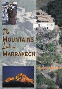 The Mountains Look on Marrakech by Hamish Brown
